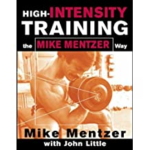 High-Intensity Training the Mike Mentzer Way (NTC Sports/Fitness)