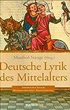 Deutsche Lyrik des Mittelalters -