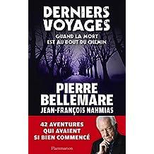 Derniers Voyages: Quand la mort est au bout du chemin