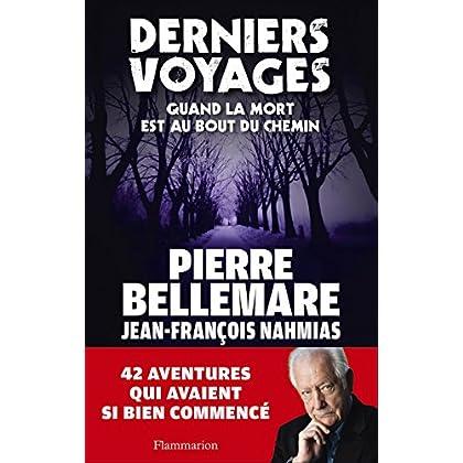 Derniers Voyages: Quand la mort est au bout du chemin (DOCS, TEMOIGNAG)