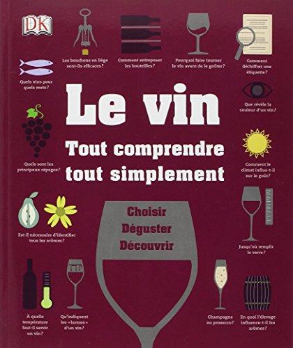 Le vin tout comprendre, tout simplement par Marnie Old