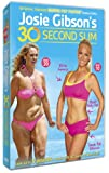 Josie Gibsons 30-Second Slim [DVD]