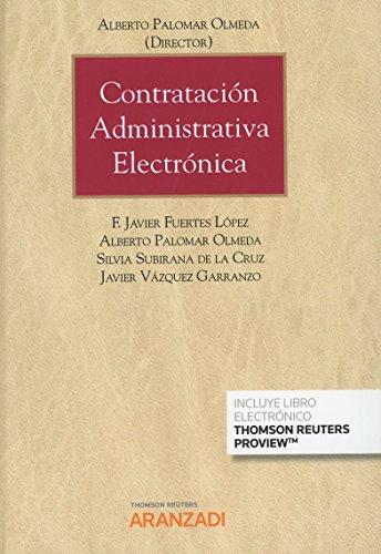 Contratación administrativa electrónica (Papel + e-book) (Gran Tratado)