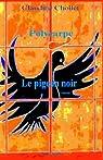 Polycarpe - le Pigeon Noir par Chollet