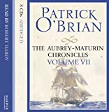 The Aubrey-Maturin Chronicles Volume VII: The Hundred Days / Blue at the Mizzen/ The Final, Unfinished Voyage of Jack Aubrey (The Aubrey-Maturin Chronicles)