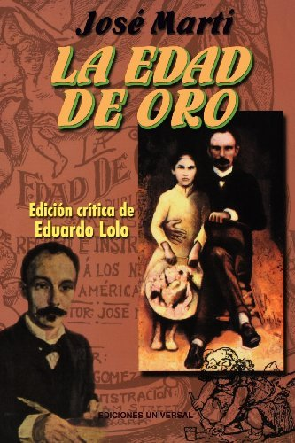 Edad de Oro by Jose Marti (2001-05-30)