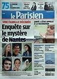 PARISIEN (LE) [No 20719] du 22/04/2011 - ENQUETE SUR LE MYSTERE DE NANTES / UNE FAMILLE DECIMEE / XAVIER DUPONT DE LIGONNES SUSPECT - SPORTS / LA SAGA DE LA FAMILLE NICOLLIN - LES CRS VEULENT GARDER LEUR QUART DE VIN - UNE PRIME POUR MOTIVER LES JEUNES CHOMEURS - SARKOZY PREVOIT DE SE RENDRE EN LIBYE - UNE EX-ELUE CORSE ABATTUE EN PLEINE RUE - BENABAR CHANTE POUR PIXAR - MUSIQUE / LE RETOUR DES PRETRES