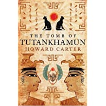 The Tomb of Tutankhamun by Howard Carter (2008-12-04)