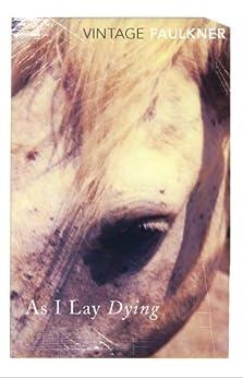 As I Lay Dying par [Faulkner, William]