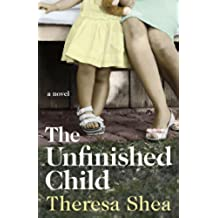 The Unfinished Child (English Edition)