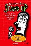 Stand Up: Técnicas, ideas y recursos para armar tu monólogo humorístico