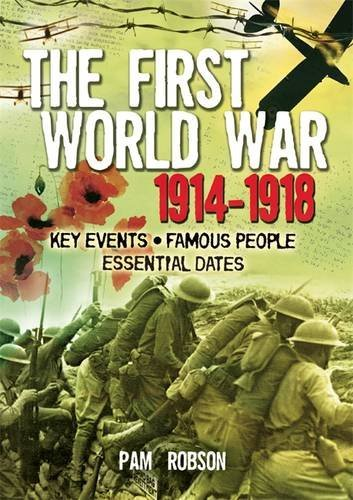 The First World War 1914 - 1918 (All About)