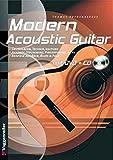 Modern Acoustic Guitar. Mit CD und DVD: Grundlagen - Best Reviews Guide
