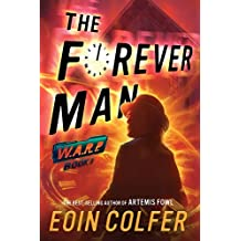 WARP Book 3 The Forever Man by Eoin Colfer (2016-11-01)