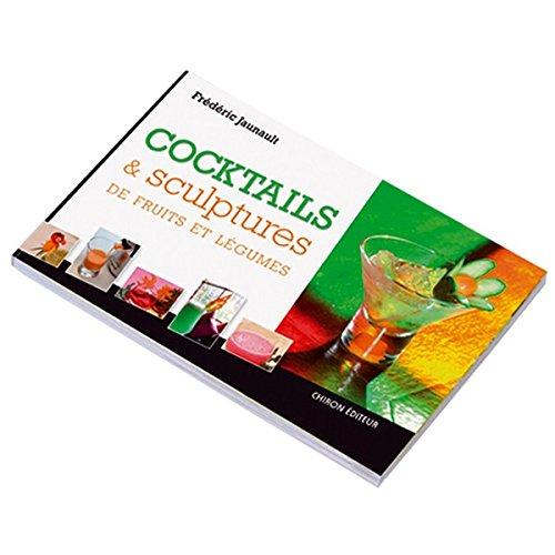 Cocktails & Sculpture de Fruits et Légumes par Frédéric Jaunault