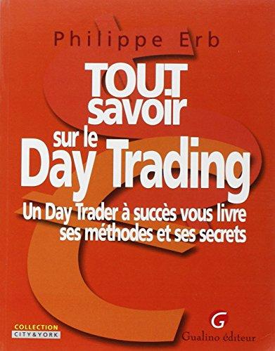Tout savoir sur le Day Trading : Un Day ...