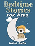Bedtime Stories for Kids: Volume 1 (Fun Bedtime Stories for Kids)