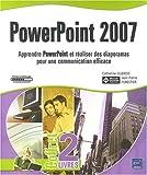 PowerPoint 2007 - Coffret de 2 livres : Apprendre PowerPoint et réaliser des diaporamas pour une communication efficace...