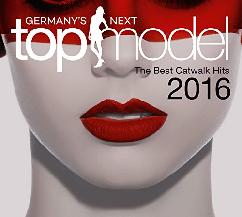 Germany's Next Topmodel - Best Catwalk Hits 2016 hier kaufen