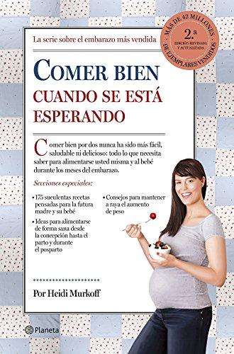 Descargar Libro Comer Bien Cuando Se Está Esperando (Manuales Practicos (planeta)) de Heidi Murkoff
