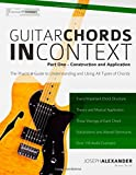 Guitar Chords in Context Part One: Construction and Application