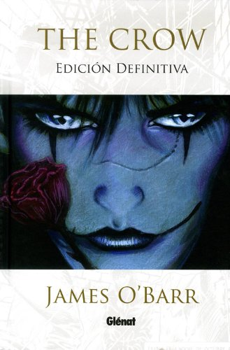 Descargar Libro The Crow (edición definitiva) 1 (El Álamo) de James O'Barr