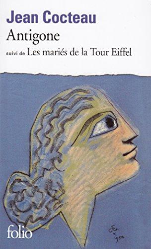 Antigone - Les Mariés de la Tour Eiffel