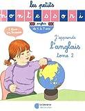 J'apprends l'anglais - Tome 2, de 4 à 7 ans