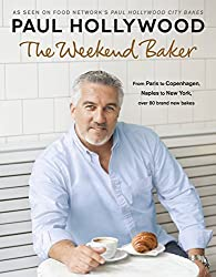 The Weekend Baker by Paul Hollywood (2016-06-28)