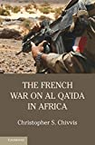 Image de The French War on Al Qa'ida in Africa
