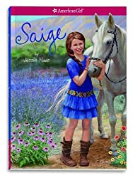 Saige (American Girl Today) by Jessie Haas (2012-12-27)