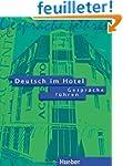 Deutsch Im Hotel - Gesprache Fuhren:...