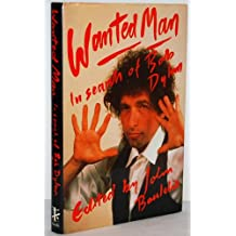 Wanted Man: In Search of Bob Dylan