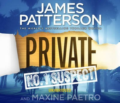 [Private: No. 1 Suspect: (Private 4)] (By: James Patterson) [published: April, 2012]