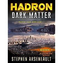 HADRON Dark Matter: (Book 1)