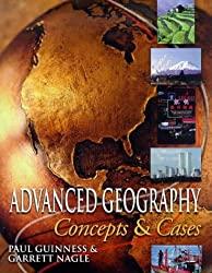 Advanced Geography: Concepts and Cases by Garrett Nagle (1999-08-02)