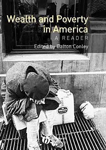[(Wealth and Poverty in America : A Reader)] [Edited by Dalton Conley] published on (November, 2002)