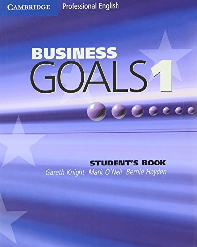 Business Goals 1 Student's Book (Cambridge Professional English) by Gareth Knight (2004-04-12)