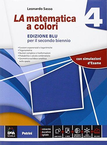 La matematica a colori. Ediz. blu. Per le Scuole superiori. Con e-book. Con espansione online: 4