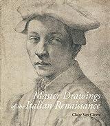 Master Drawings of the Italian Renaissance