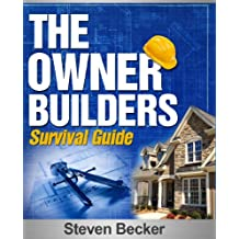 You Can Build it: The Owner / Builder Survival Guide (English Edition)