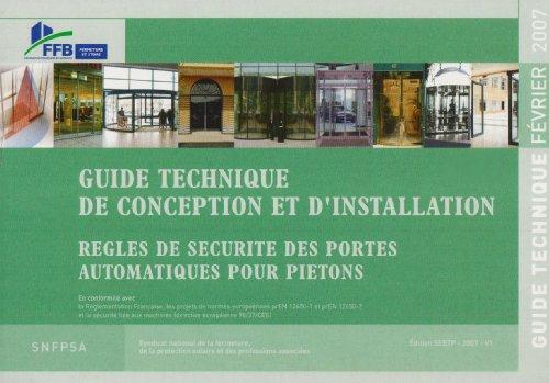 Guide technique de conception et d'installation : Règles de sécurité des portes automatiques pour piétons