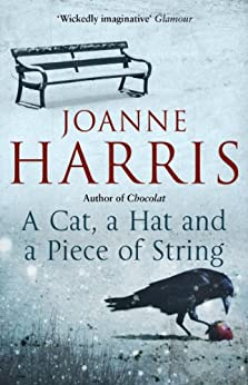 A Cat, a Hat, and a Piece of String by [Harris, Joanne]