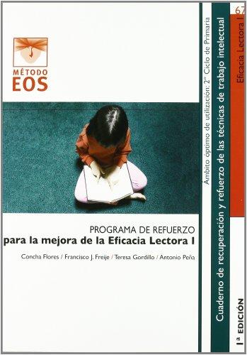 Programa de refuerzo para la eficacia lectora I por Concha . . . [et al. ] Flores Romero