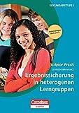 Scriptor Praxis: Ergebnissicherung in heterogenen Lerngruppen: Buch mit Kopiervorlagen über Webcode