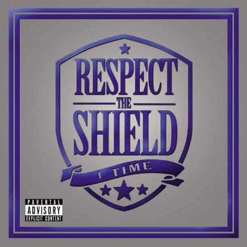 Respect the Shield