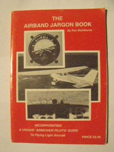 airband-jargon-book-incorporating-a-unique-armchair-pilots-guide