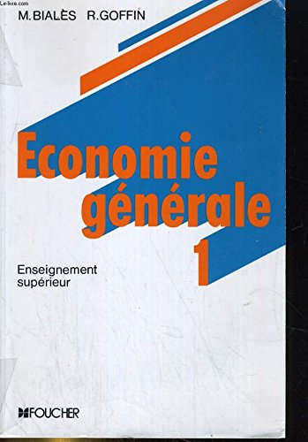 Économie générale Tome 1 : Économie générale