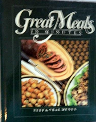 Beef and Veal Menus (Great Meals in Minutes) (1984-05-01)