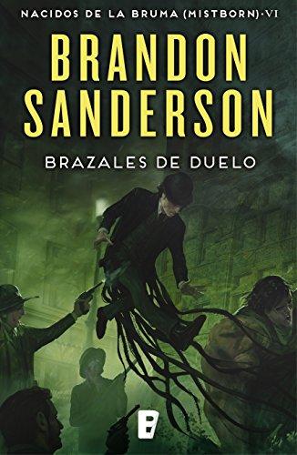 Brazales de Duelo (Nacidos de la bruma [Mistborn] 6): Mistborn 6. Nacidos de la Bruma por Brandon Sanderson